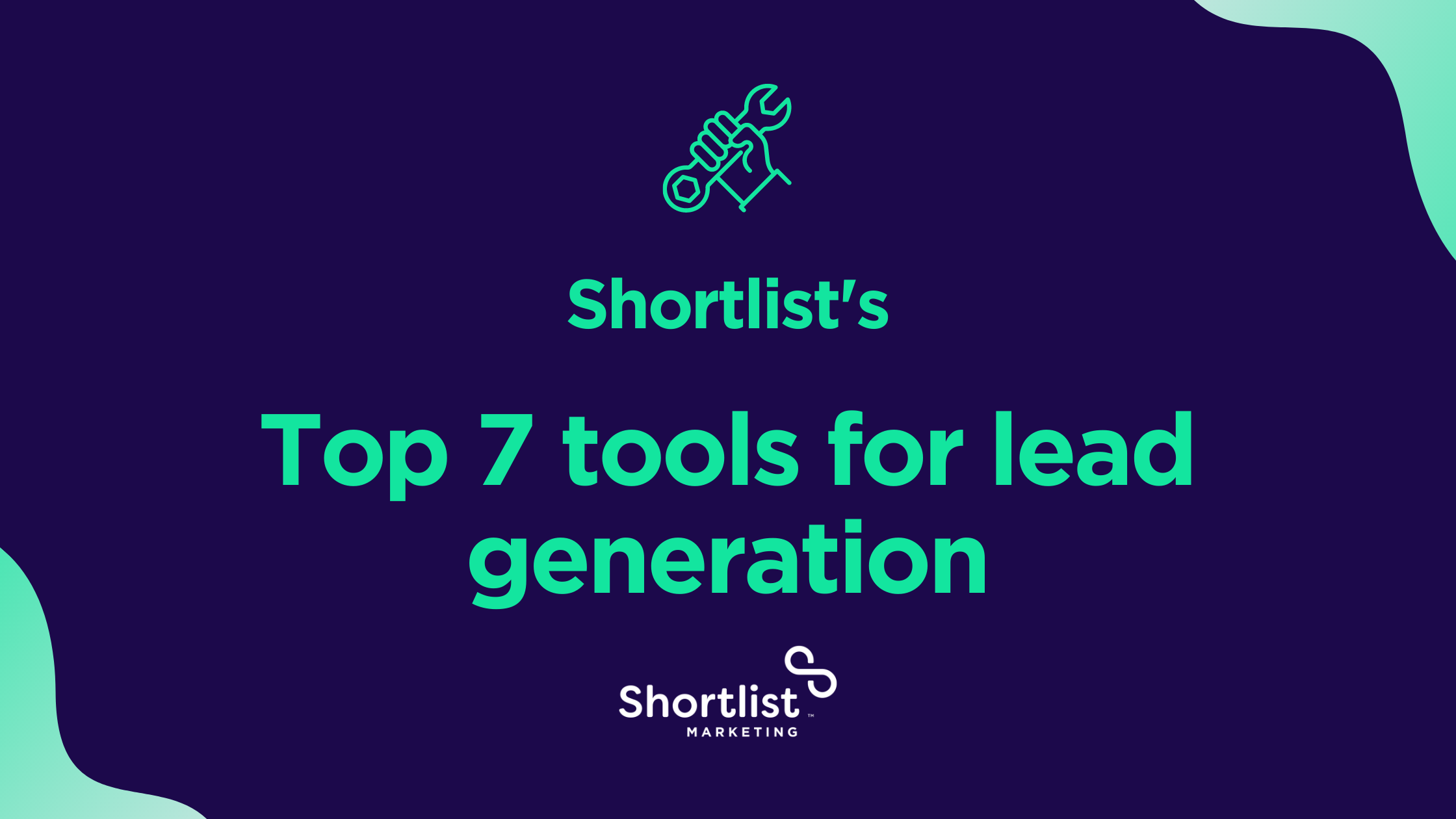 Shortlist's top 7 tools for lead generation